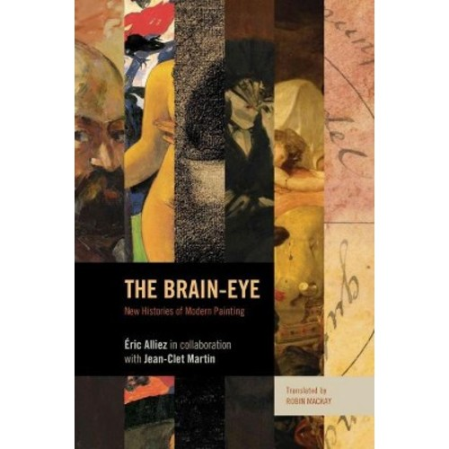 The Brain-Eye: New Histories of Modern Painting (Paperback)