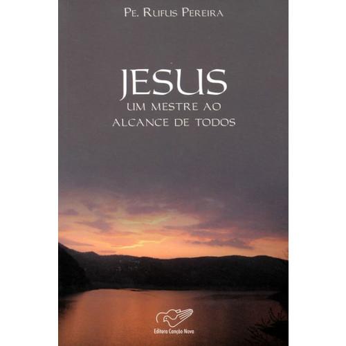 Jesus, um mestre ao alcance de todos