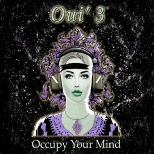 Oui'3 - Occupy Your Mind (CD)