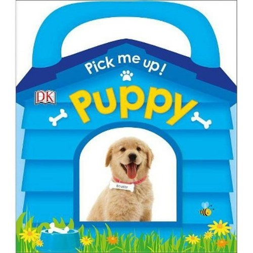 Pick Me Up! Puppy (Hardcover) (Dawn Sirett)