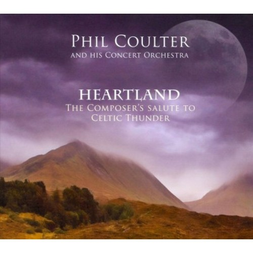 Heartland: The Composer's Salute To Celtic Thunder [CD]