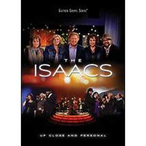 The Isaacs: Up Close and Personal