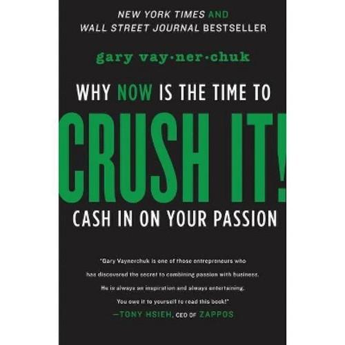 Crush It!:...