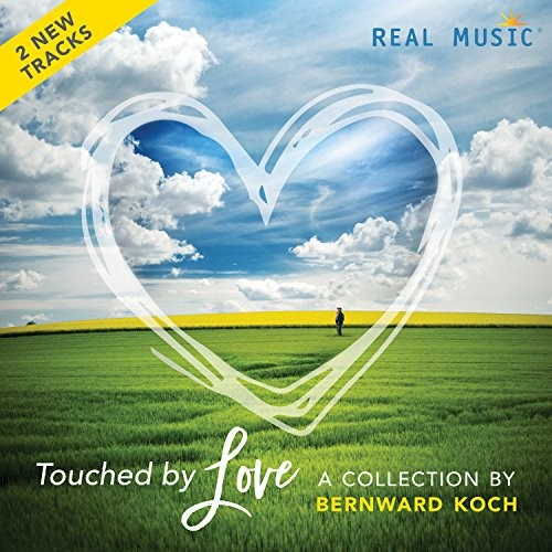 Bernward Koch - Touched by Love: A Collection by Bernward Koch