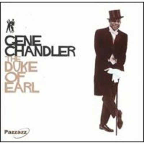 The Duke of Earl [Pazzazz] By The Gene Chandler & the Dukays (Audio CD)