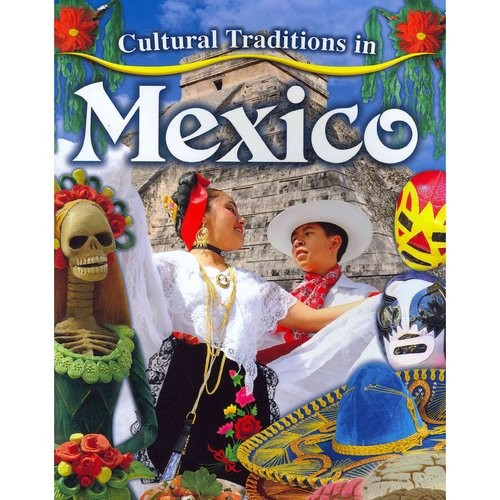 Cultural Traditions in Mexico