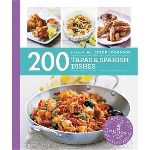 200 Tapas & Spanish Dishes (Paperback) (Emma Lewis)