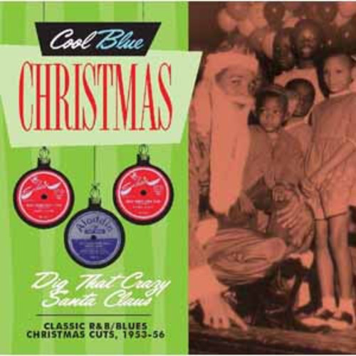 Dig That Crazy Santa Claus - Christmas Blues [Audio CD]