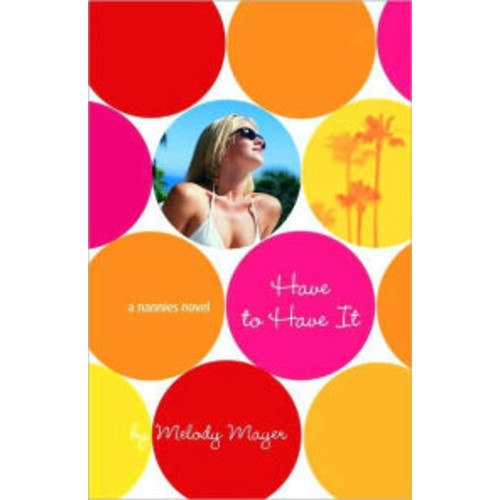 Have to Have It (Nannies Series #3)