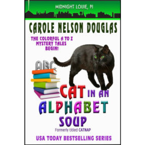Cat in an Alphabet Soup (Midnight Louie Series #1)