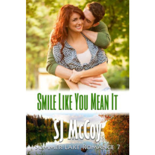 Smile Like You Mean It (Summer Lake, #7)