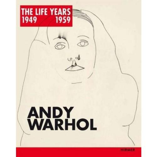 Andy Warhol: The Life Years 1949-1959