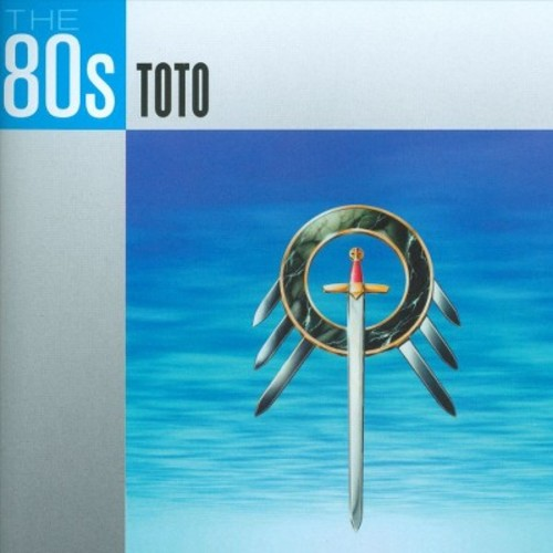 The 80s: Toto [CD]