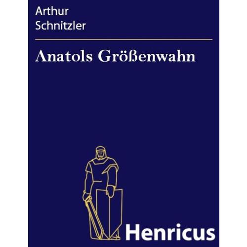 Anatols Grenwahn