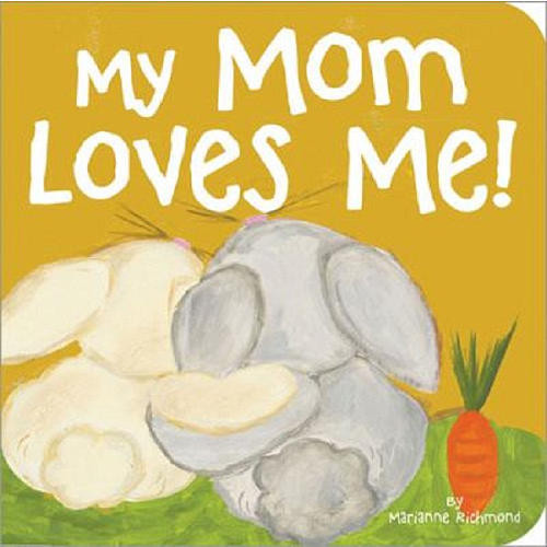 My Mom Loves Me! Book