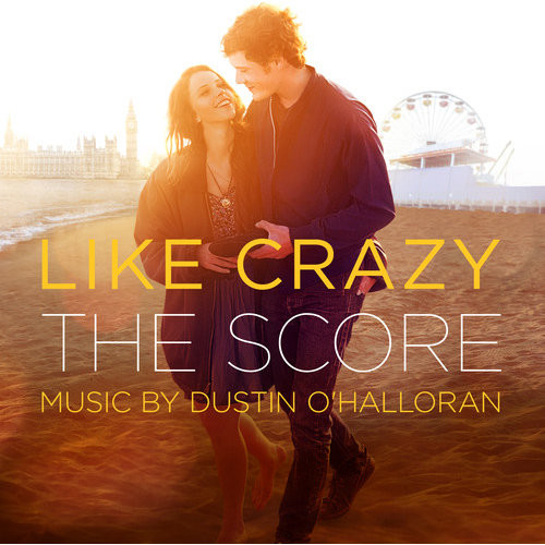 Like Crazy [Original Motion Picture Score] [CD]