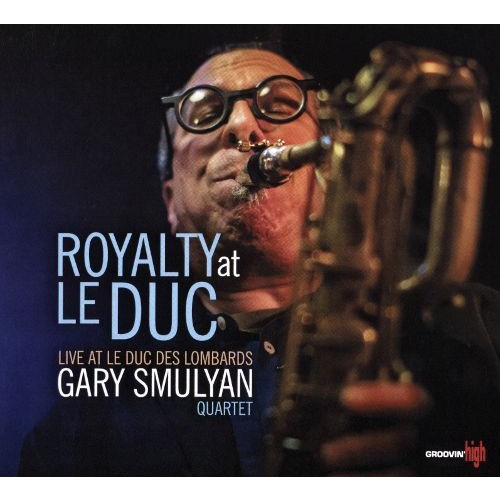 Royalty at le Duc [CD]