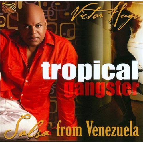 Tropical Gangster: Salsa from Venezuela [CD]