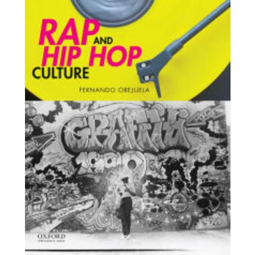 Rap and Hip Hop Culture / Edition 1