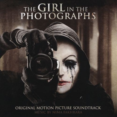 Nima Fakhrara - Girl in the Photographs (Original Motion Picture Soundtrack)