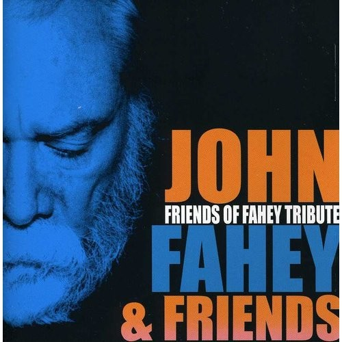 Friends of Fahey Tribute [CD]