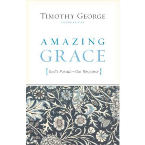 Amazing Grace: God's Pursuit, Our Response