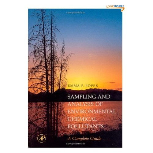Sampling and Analysis of Environmental Chemical Pollutants: A Complete Guide