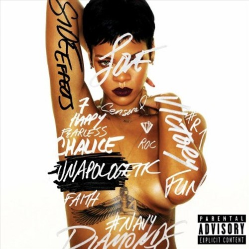 Rihanna - Unapologetic (Parental Advisory)