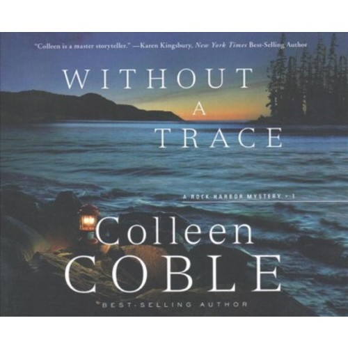 Without a Trace (Unabridged) (CD/Spoken Word) (Colleen Coble)