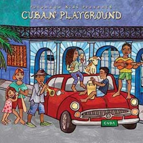 Putumayo Kids Presents - Cuban Playground [Audio CD]