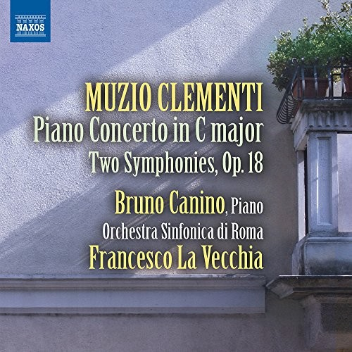 Rome Symphony Orchestra - Clementi: Piano Concerto/Two Symphonies, Op. 18