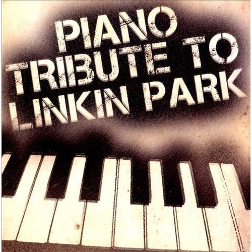 Piano Tribute to Linkin Park [CD]