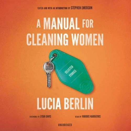 A Manual for Cleaning Women: Selected Stories: Library Edition