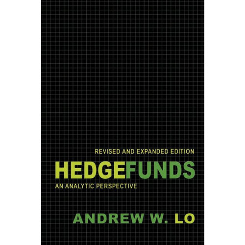 Hedge Funds: An Analytic Perspective (New Edition)