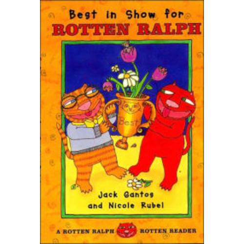Best in Show for Rotten Ralph (Rotten Ralph Rotten Readers Series)