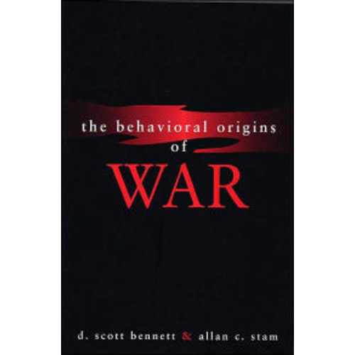 The Behavioral Origins of War / Edition 1