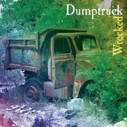 Dumptruck - Wrecked (CD)