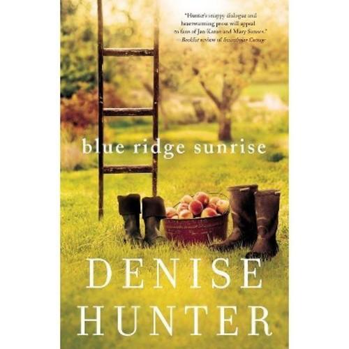 Blue Ridge Sunrise (Paperback) (Denise Hunter)
