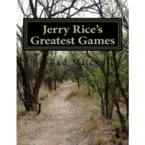 Jerry Rice's Greatest Games