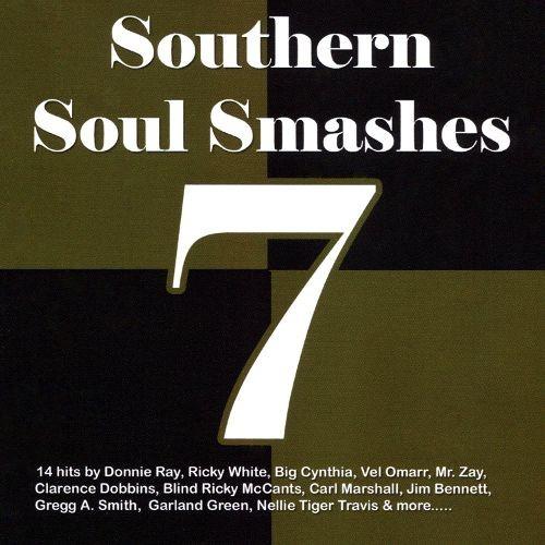 Southern Souls Smashes 7 [CD]