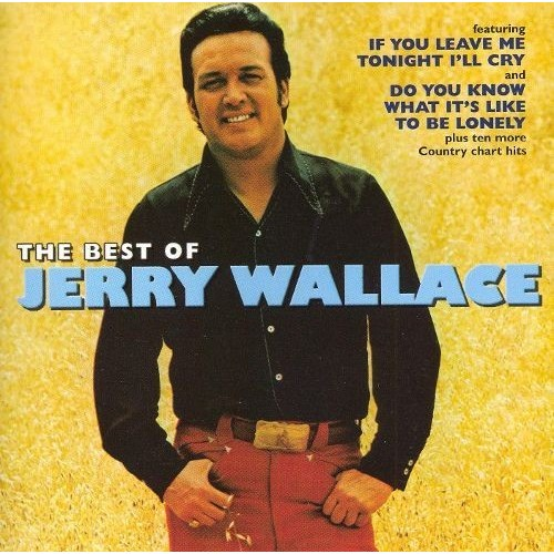 The Best of Jerry Wallace [Varese Sarabande] [CD]