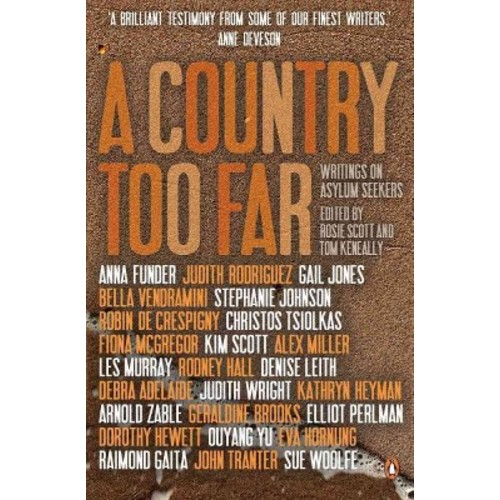 Country Too Far : Writings on Asylum Seekers (Paperback)