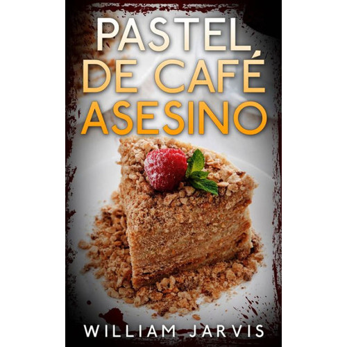 Pastel de caf asesino