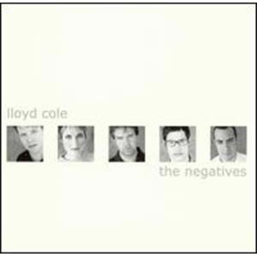 The Negatives The Lloyd Cole & The Negatives Audio Compact Disc