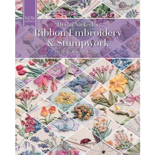 Ribbon Embroidery & Stumpwork: Over 30 flower designs