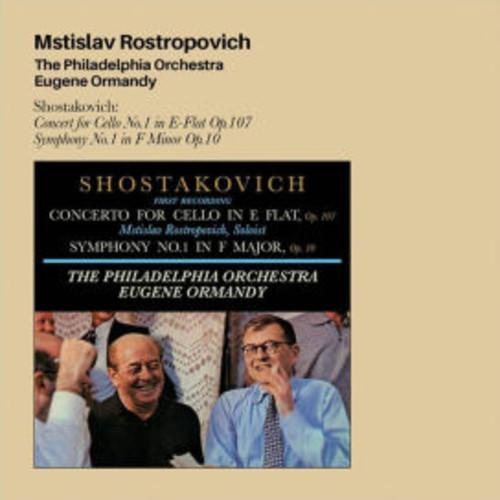 Shostakovich: Concerto for Cello in E flat; Symphony No. 1 in F Major