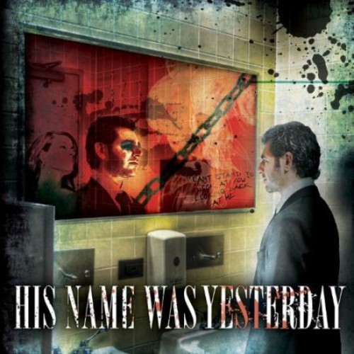 His Name Was Yesterday [CD]