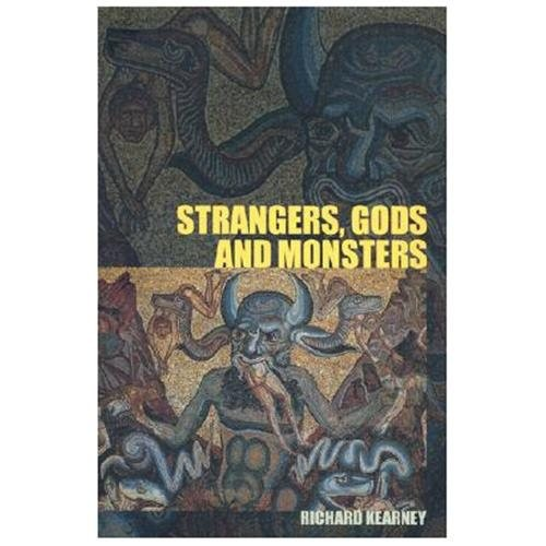 Strangers, Gods and Monsters : Interpreting Otherness (Paperback)