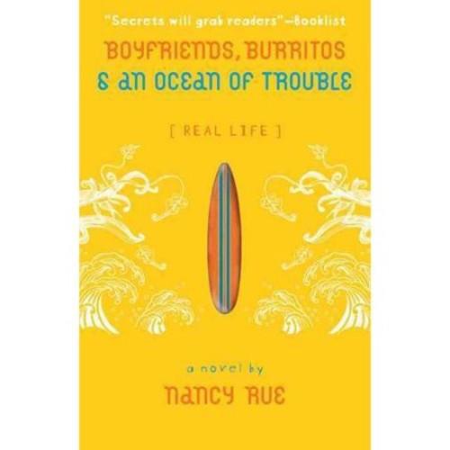 Boyfriends, Burritos, & an Ocean of Trouble
