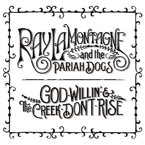 God Willin' & the Creek Don't Rise [CD]